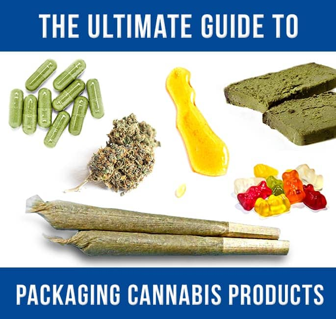 The Ultimate Guide to Packaging Cannabis Products