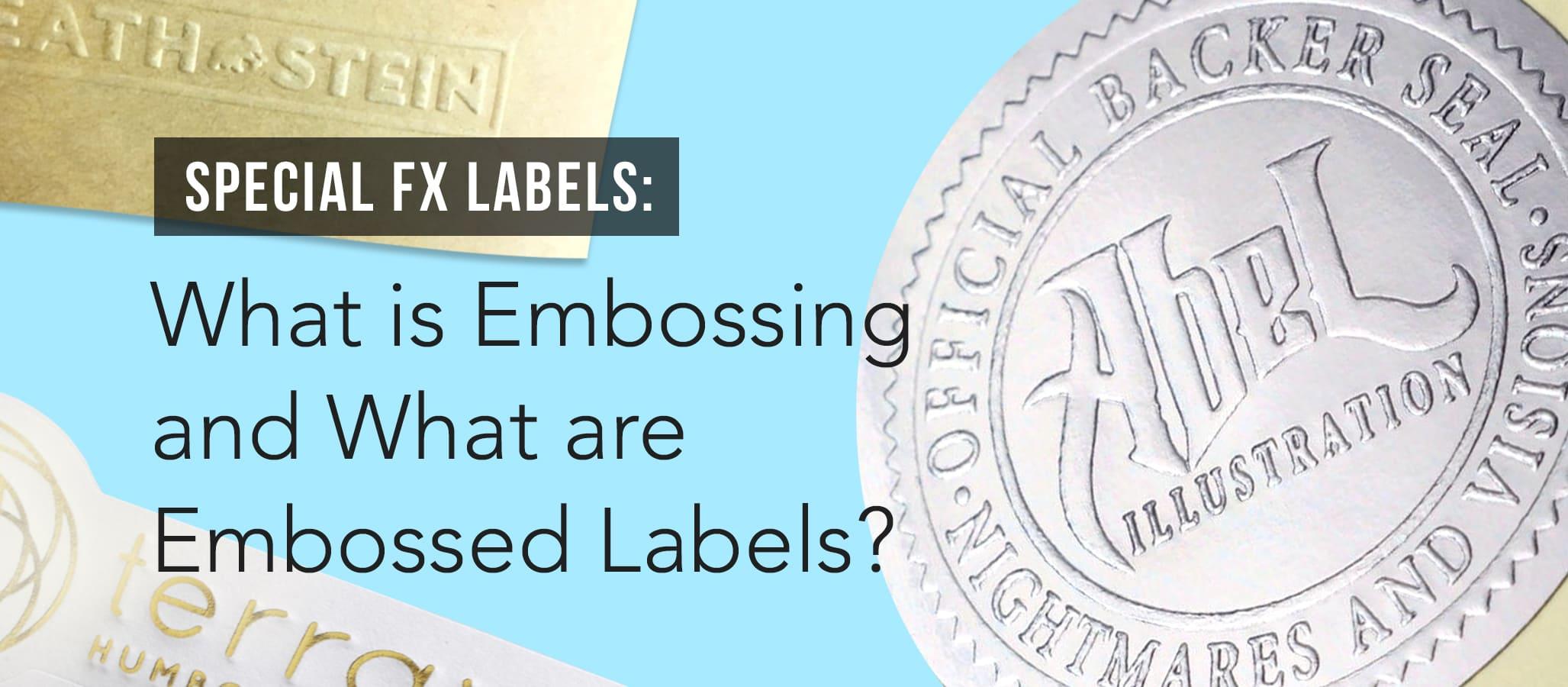 Printing Custom Embossed Labels